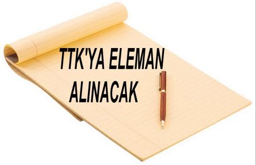 TTK ELEMAN ALIYOR