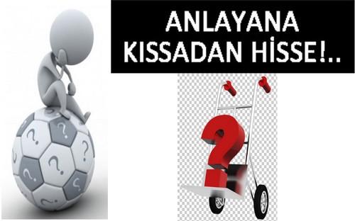 KISSADAN HİSSE !..
