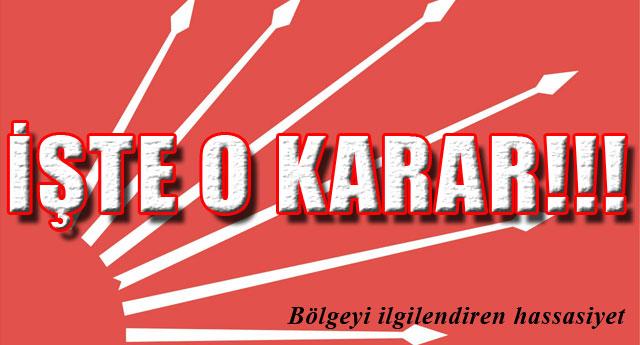 CHP KARARINI VERDİ..!