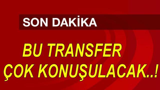 BU TRANSFER, BAŞKA TRANSFER..!