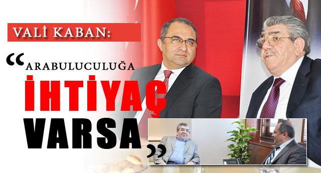 VALİ ARABULUCULUĞU KABUL ETTİ..!