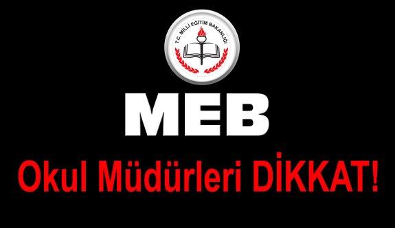 OKUL MÜDÜRLERİ DİKKAT..!
